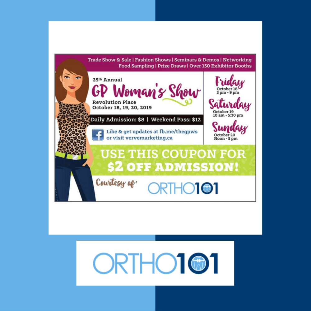 A Special Discount for The Woman's Show! Grande Prairie orthodontist Dr. Chana